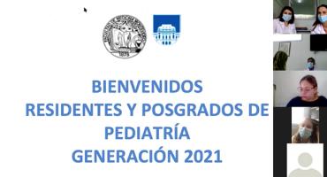 Bienvenida de Residentes y Posgrados de Pediatría Generación 2021.